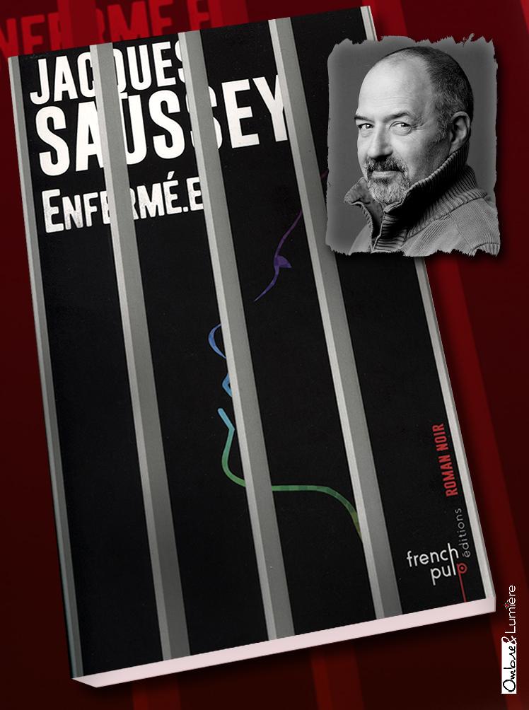 2018-62 - Jacques Saussey- Enfermé.e.jpg