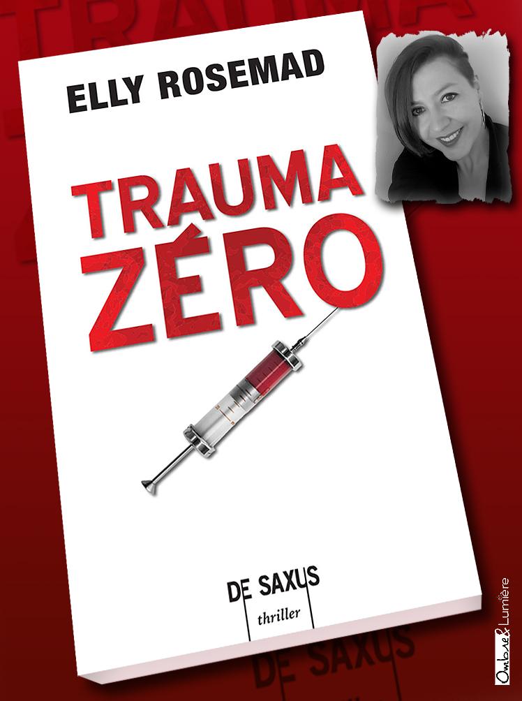 Livre_2018_Elly Rosemad - Trauma zéro