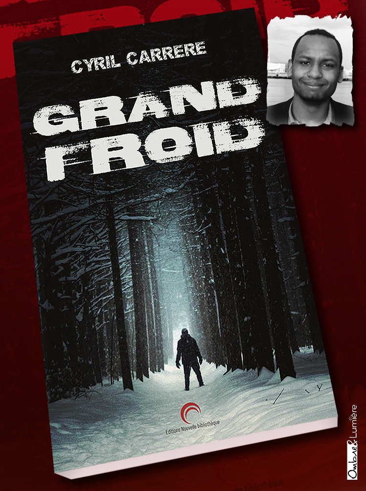 2018-107- Grand froid - Cyril Carrère