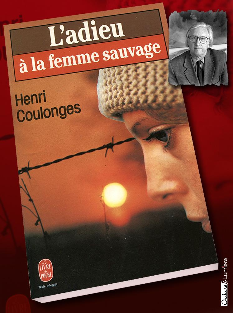 2018-79_Henri Coulonge - L'adieu à la femme sauvage.jpg