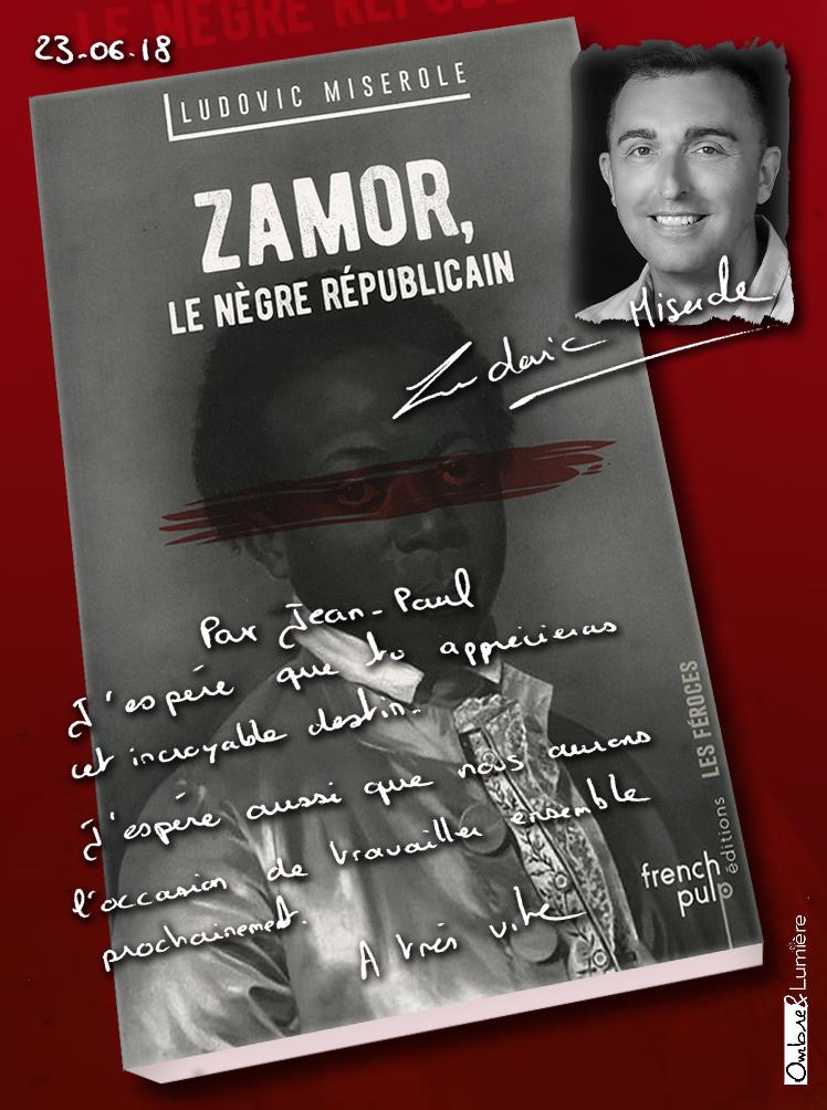 2019_015_Ludovic Miserole - Zamor - Le nègre républicain.jpg