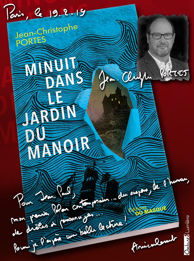 2019_024_Jean-Christoph Portes - Minuit dans le jardin du manoir