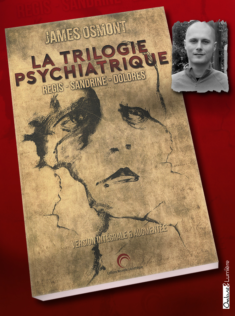 2019_029_James Osmont - La trologie psychiatrique.jpg