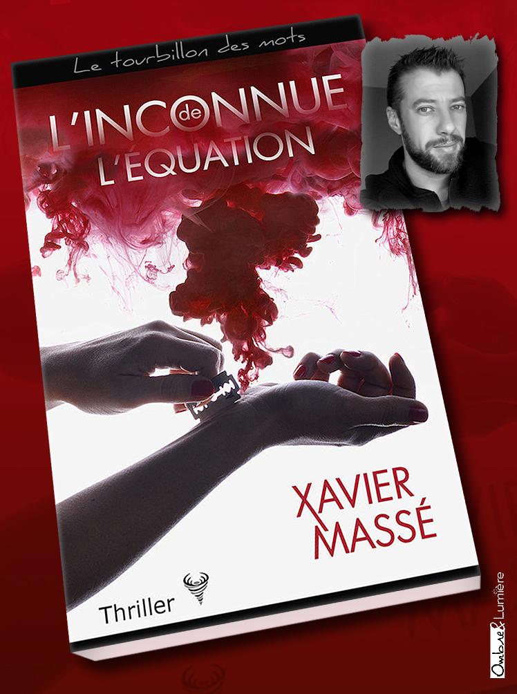 2019_034_Xavier Massé - L'inconnue de l'équation