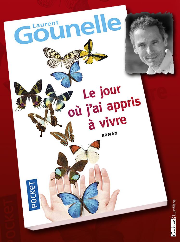 2019_038_Laurent Gounelle - Le jour où j'ai appris à vivre