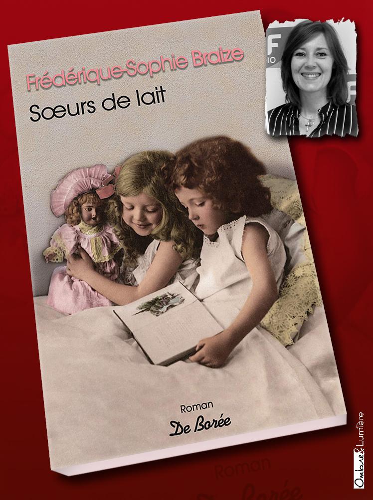 2019_045_Frédérique Sophie Braize - Sœur de lait