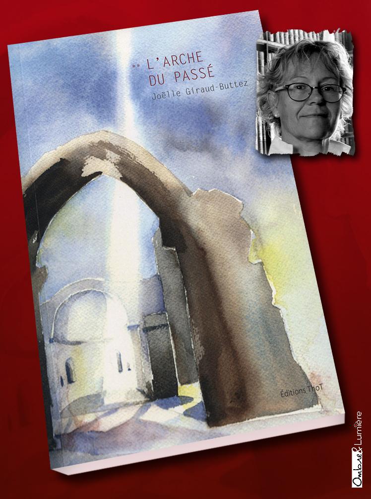 2019_051_Joëlle Giraud-Buttez -L'Arche du passé