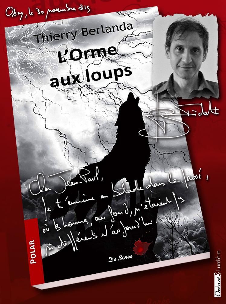 2019_057_Thierry Berlanda - L'Orme aux loups