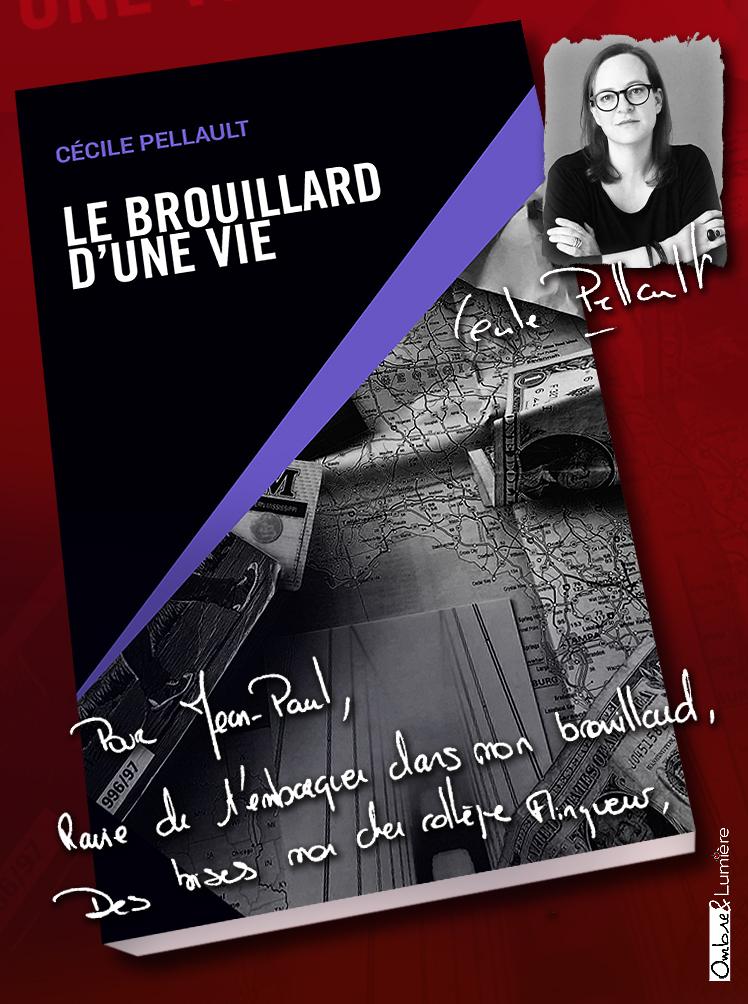 2019_061_Cécile Pellault - Le brouillard d'une vie