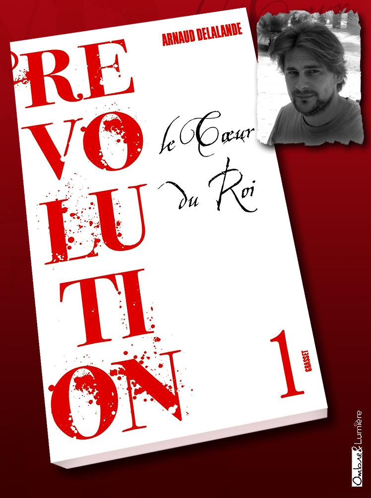 2020_055_Delalande Arnaud - Révolution 1 - Le cœur du roi.jpg