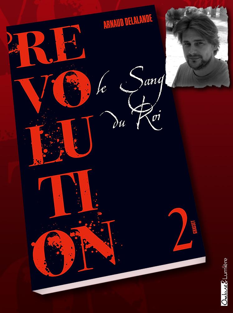 2020_056_Delalande Arnaud - Révolution 2 - Le sang du roi.jpg
