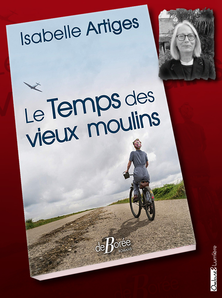 2020_084_Artiges Isabelle - Le temps des vieux moulins.jpg