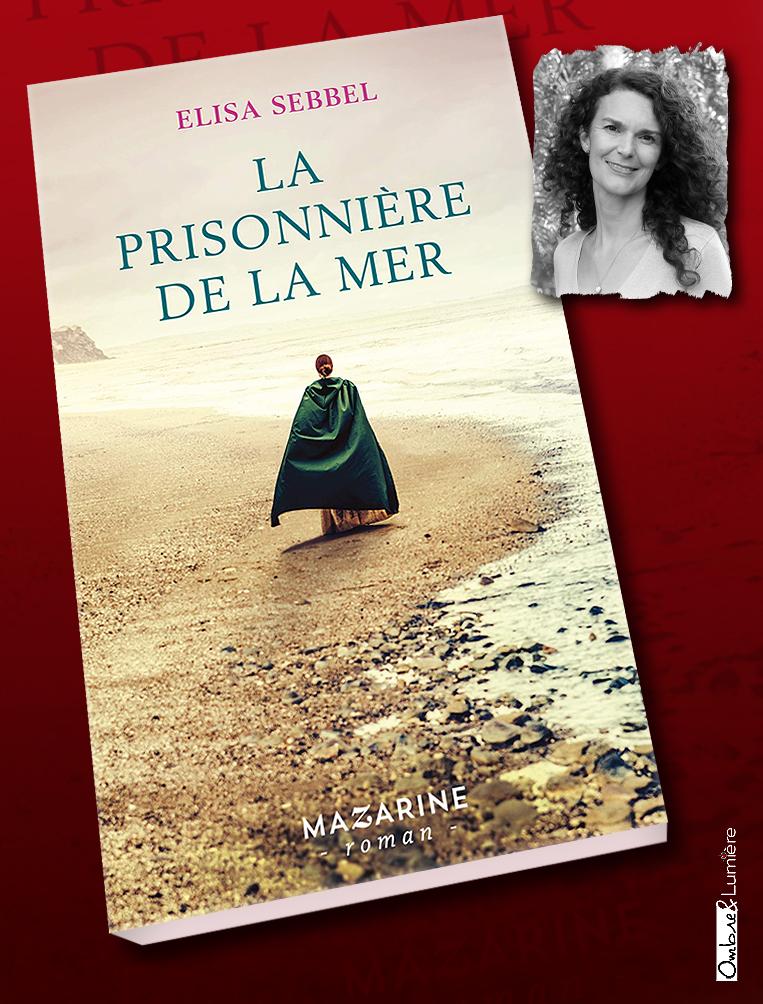 2021_001_Sebbel Elisa - La prisonnière de la mer.jpg
