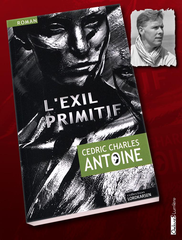 2021_002_Antoine Cédric Charles - L'Exil primitif
