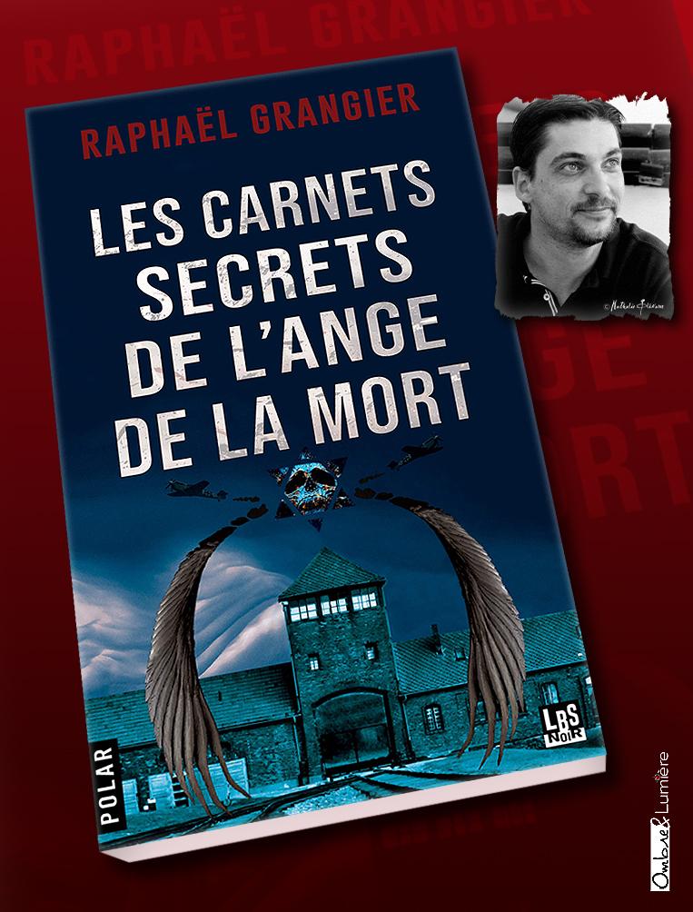 2021_017_Grangier Raphaël - Les carnets secrets de l'ange de la mort