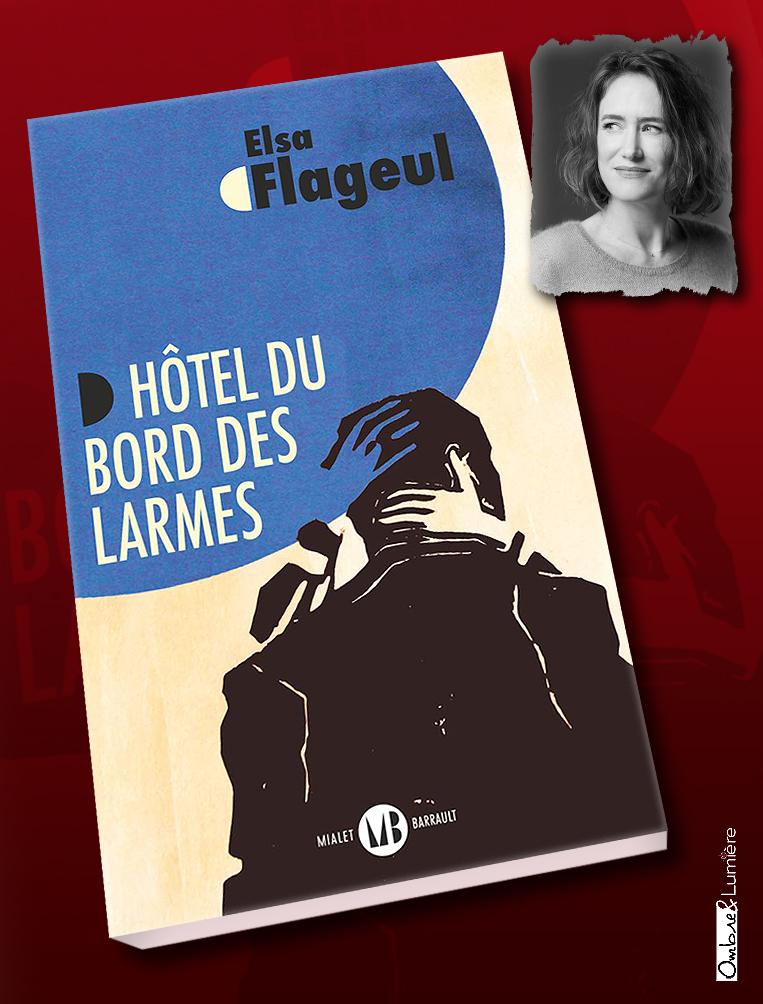 2021_032_Flageul Elsa - Hôtel du bord des larmes