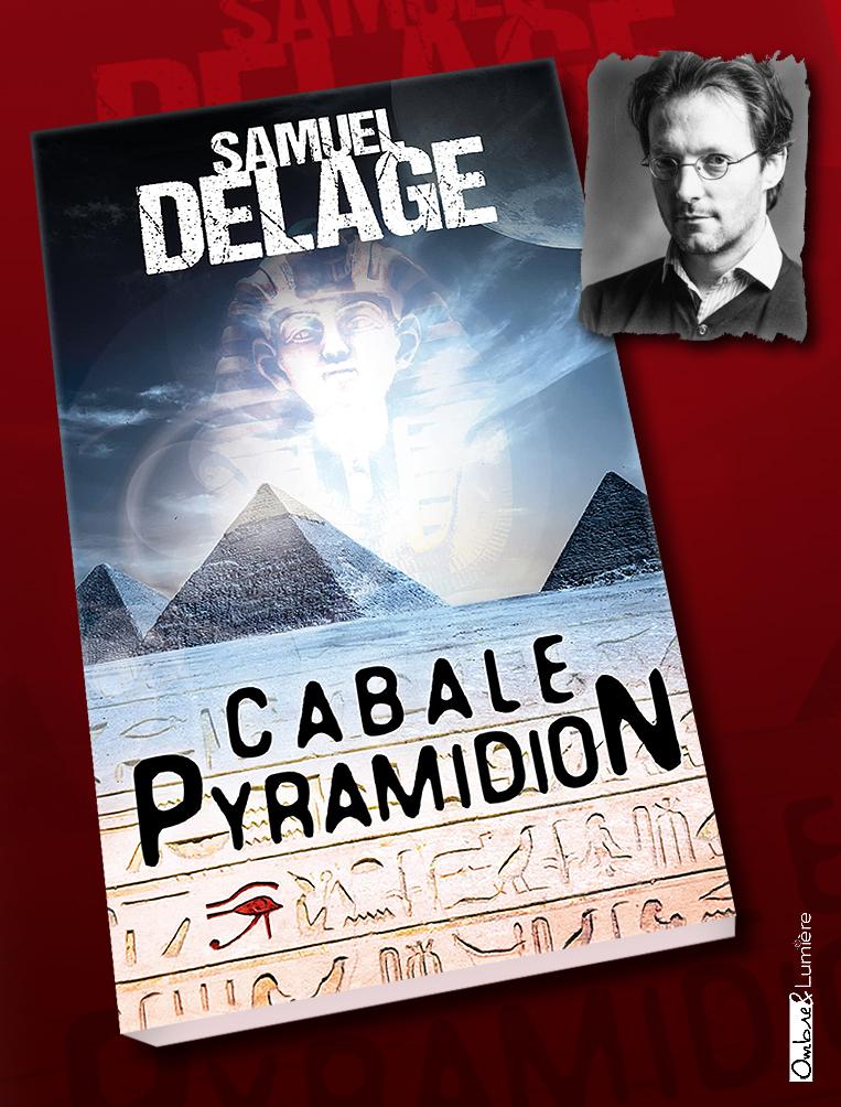 2021_044_Delage Samuel - Cabale Pyramidion