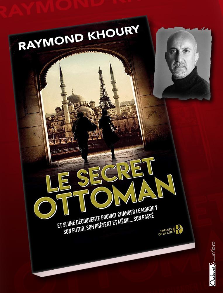 2021_050_KHOURY Raymond - Le Secret ottoman
