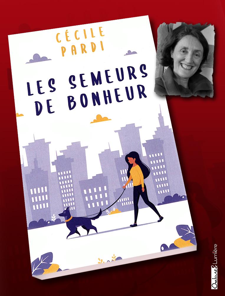 2021_057_ Pardi Cécile - Les semeurs de bonheur